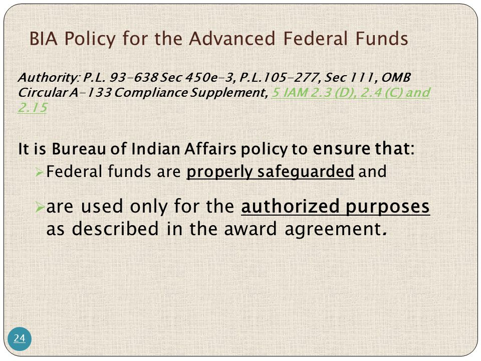 BIA Policy for the Advanced Federal Funds