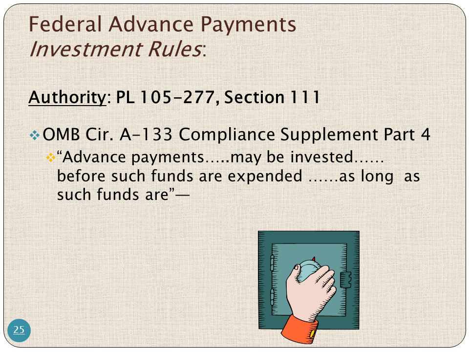 Federal Advance Payments Investment Rules: