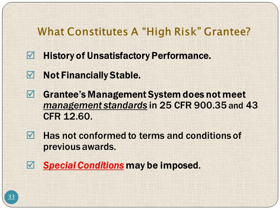 What Constitutes A High Risk Grantee