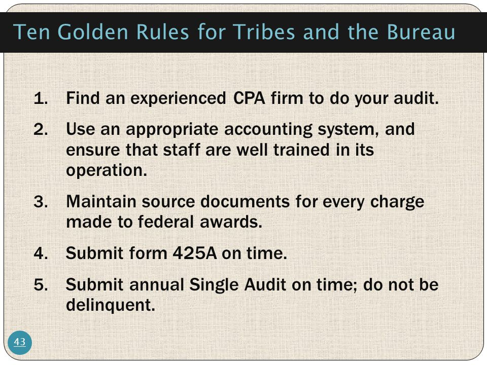 Ten Golden Rules for Tribes and the Bureau