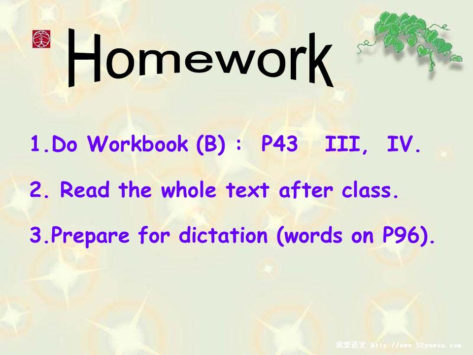 Homework Do Workbook (B) : P43 III, IV.