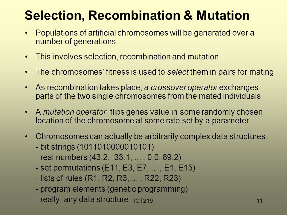 Selection, Recombination & Mutation