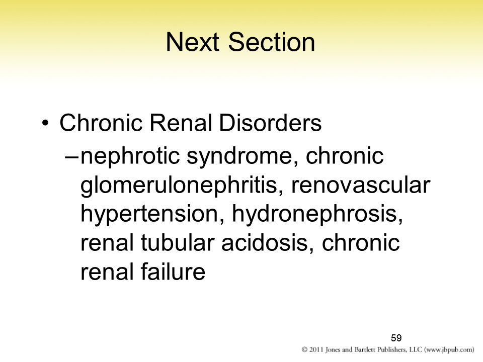 Next Section Chronic Renal Disorders