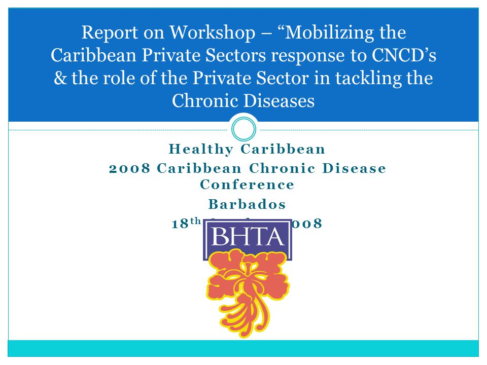 2008 Caribbean Chronic Disease Conference