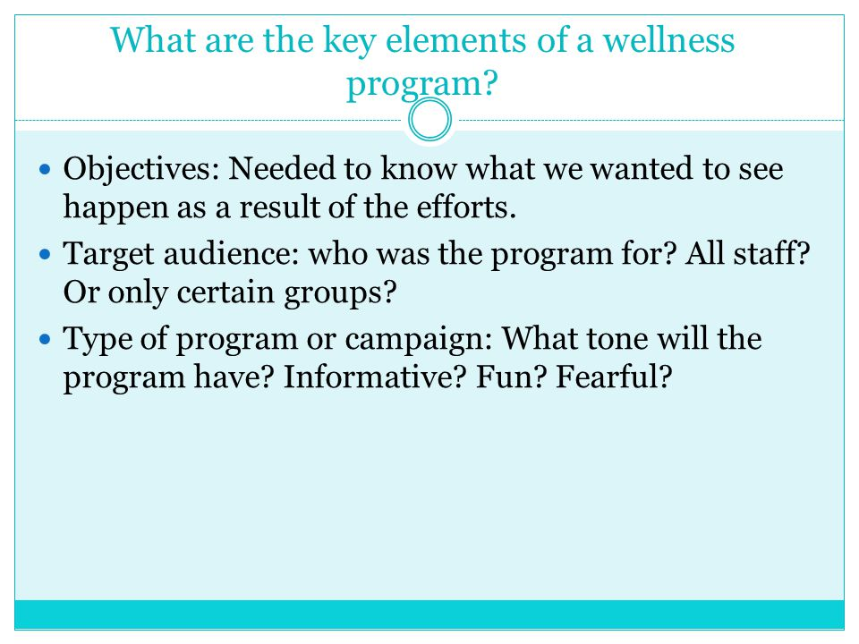 What are the key elements of a wellness program