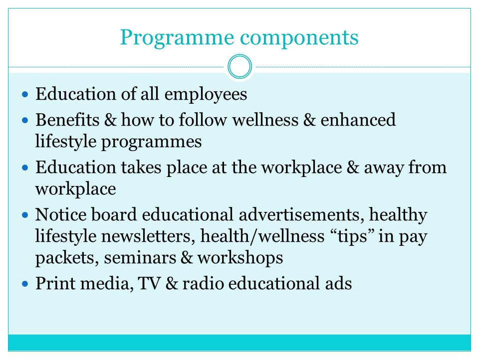 Programme components Education of all employees