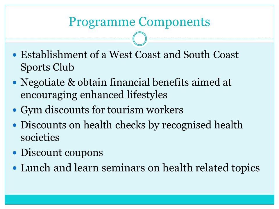 Programme Components Lunch and learn seminars on health related topics