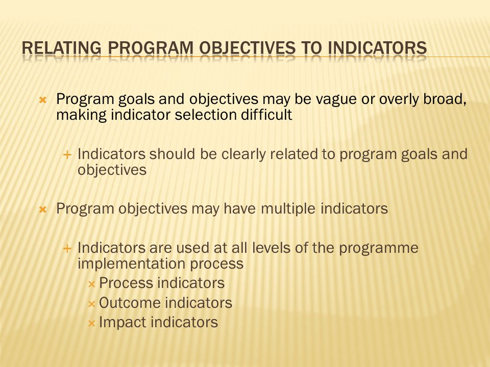 Relating Program Objectives to Indicators