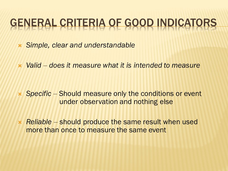 General Criteria of Good Indicators