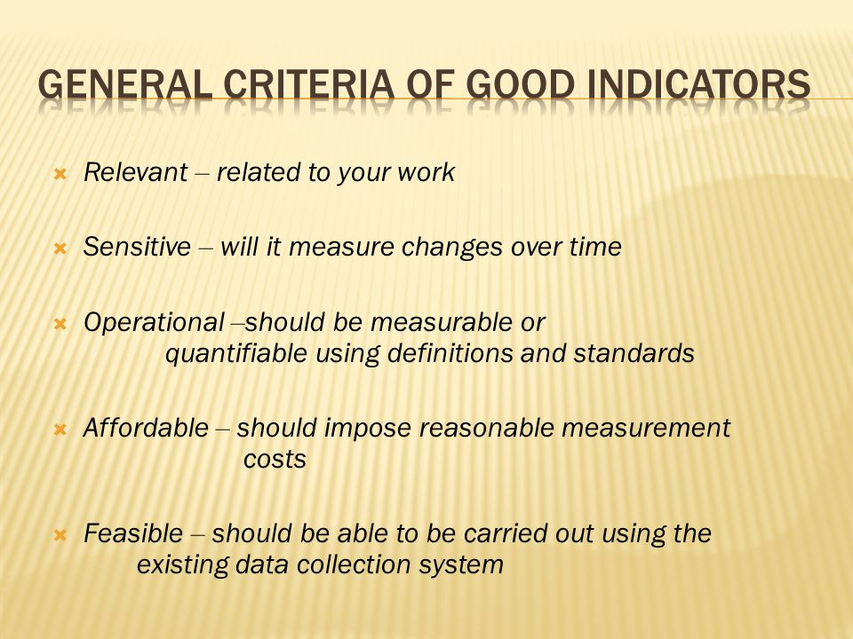General Criteria of Good Indicators