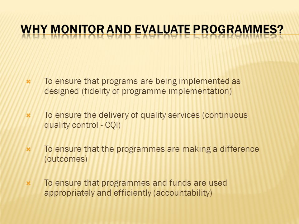 Why Monitor and Evaluate Programmes