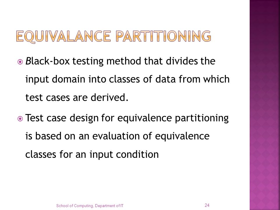 EQUIVALANCE PARTITIONING