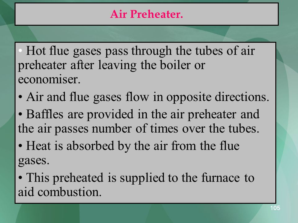 Air and flue gases flow in opposite directions.