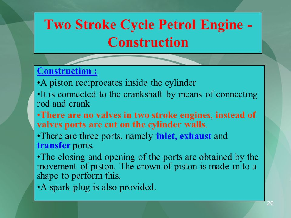 Two Stroke Cycle Petrol Engine - Construction
