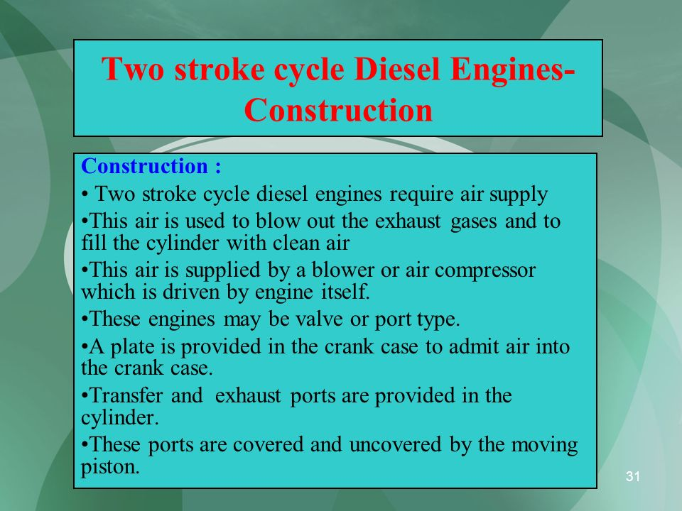 Two stroke cycle Diesel Engines- Construction