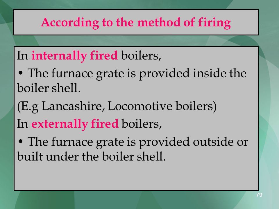 According to the method of firing