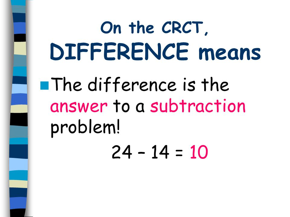 On the CRCT, DIFFERENCE means