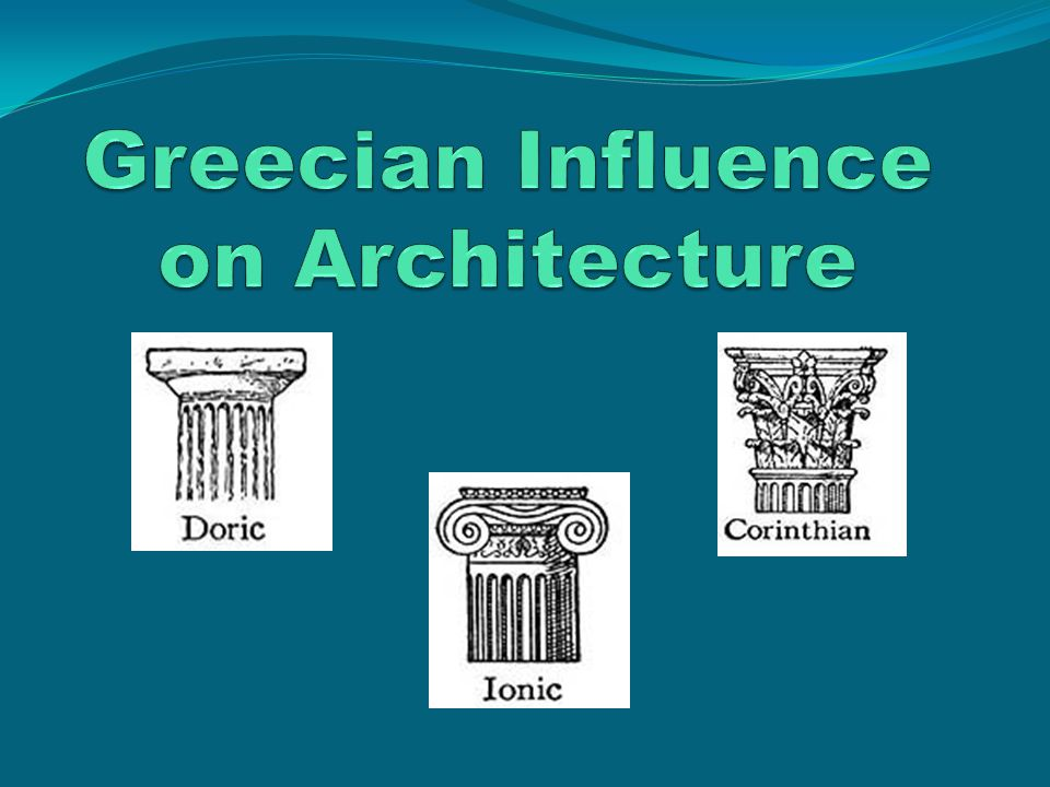 Greecian Influence on Architecture