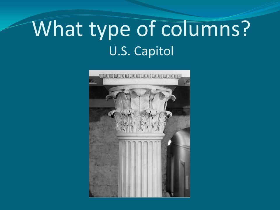 What type of columns U.S. Capitol