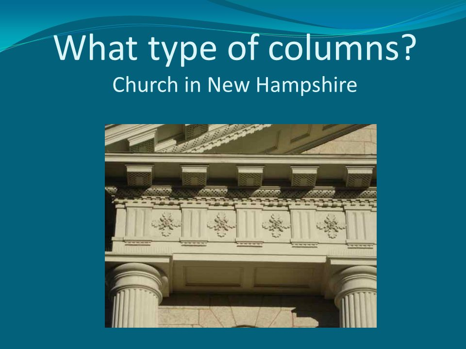 What type of columns Church in New Hampshire