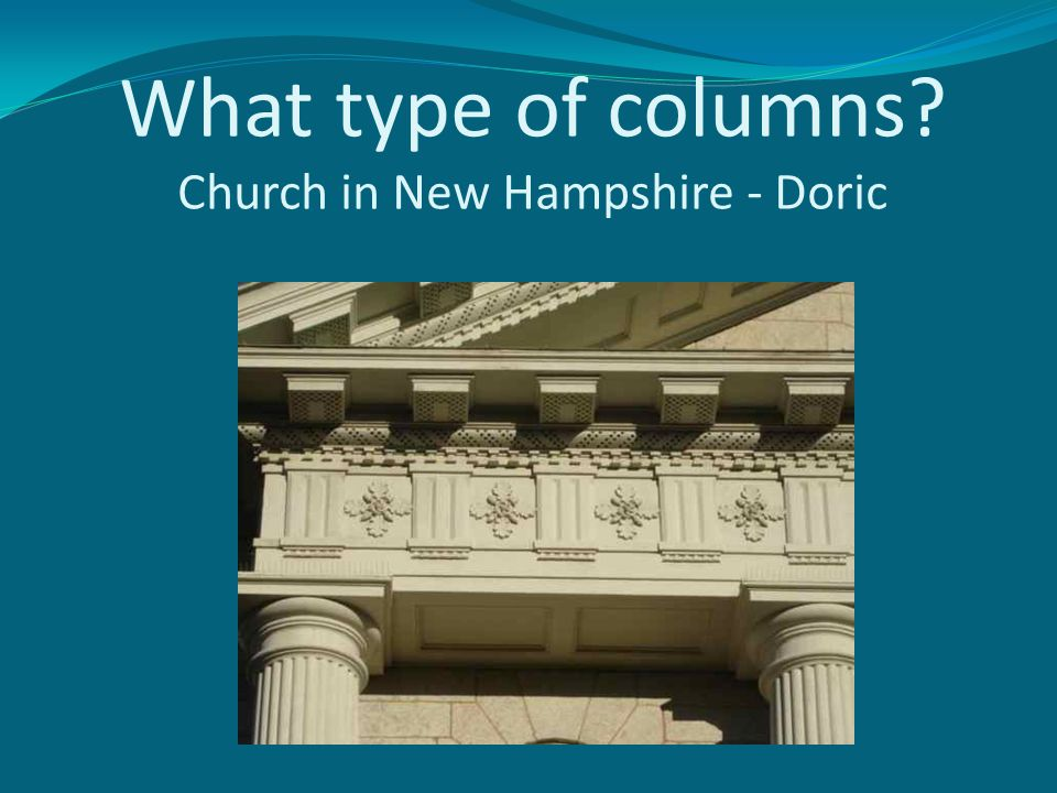 What type of columns Church in New Hampshire - Doric