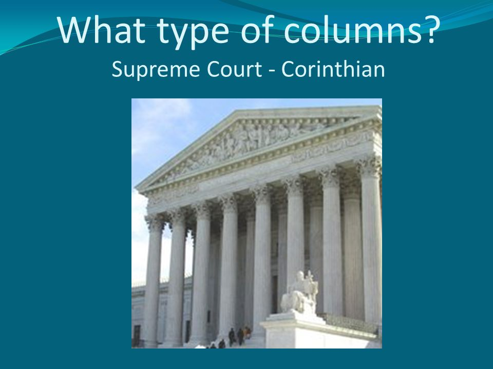 What type of columns Supreme Court - Corinthian