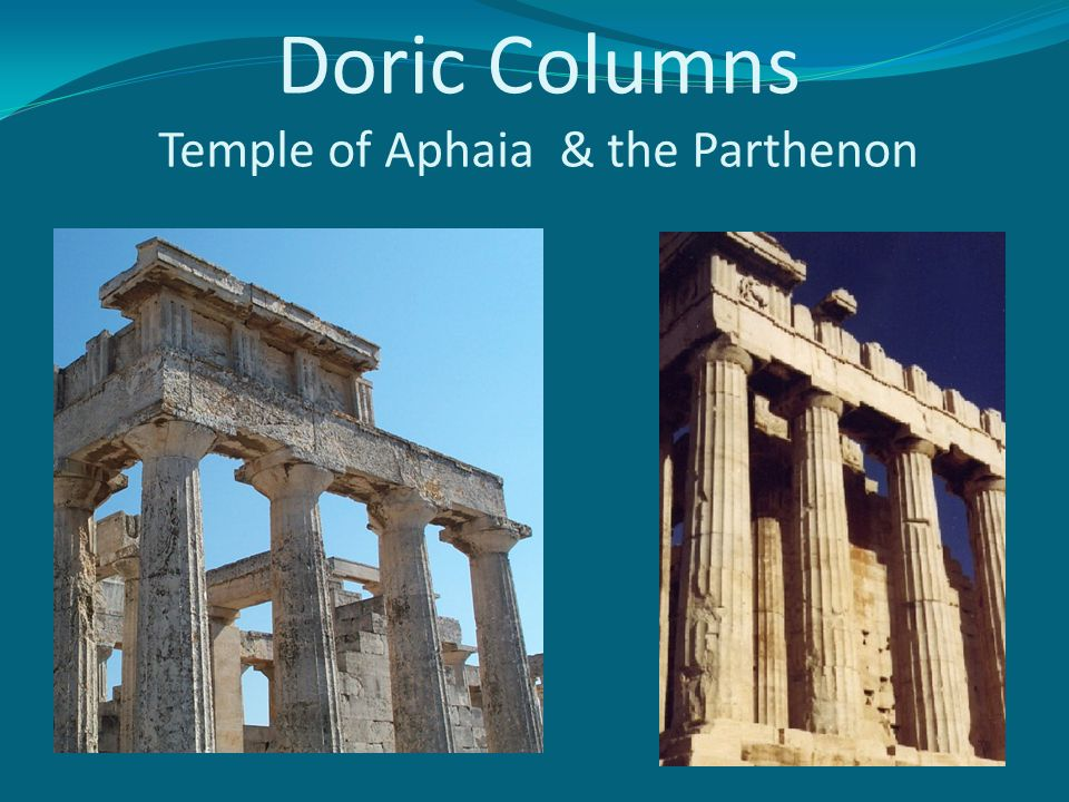 Doric Columns Temple of Aphaia & the Parthenon