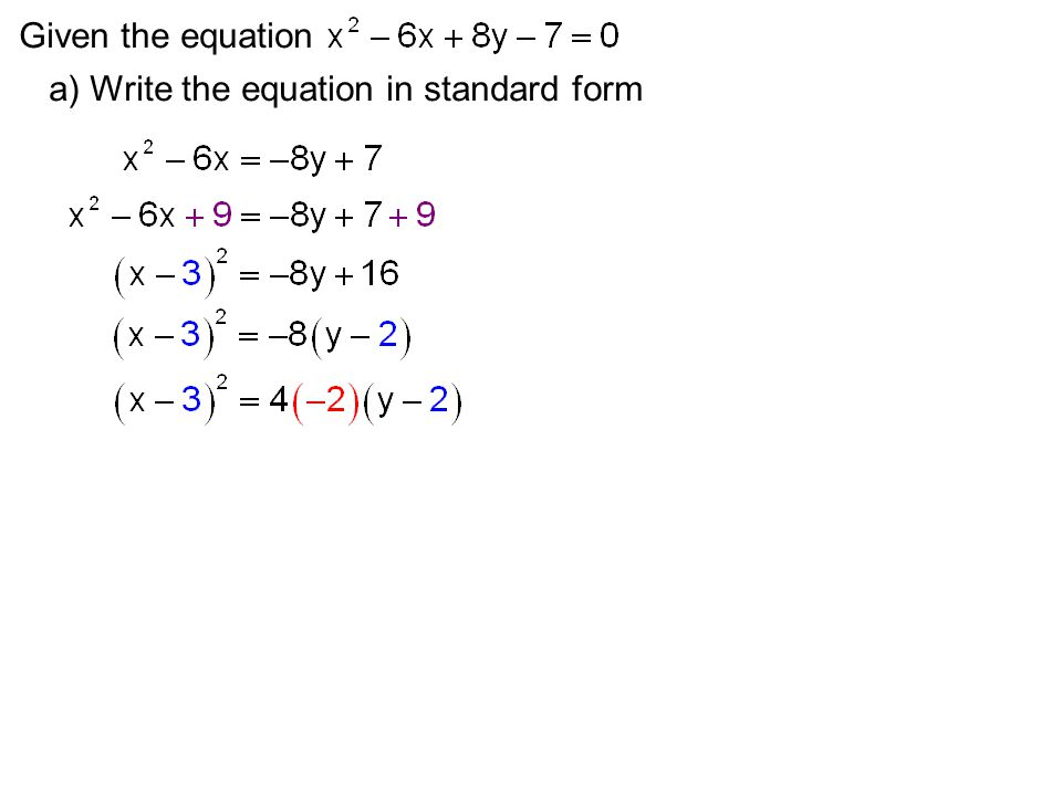 Given the equation a) Write the equation in standard form