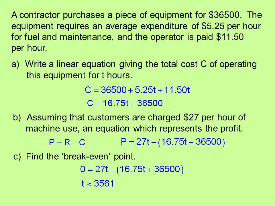 A contractor purchases a piece of equipment for $36500. The