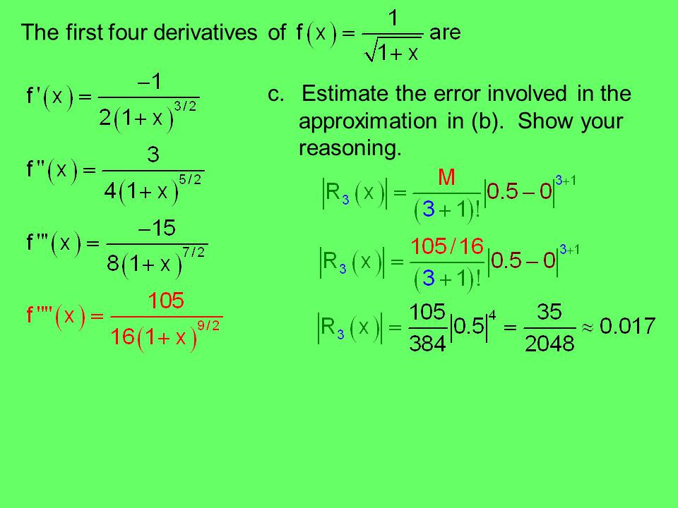 The first four derivatives of