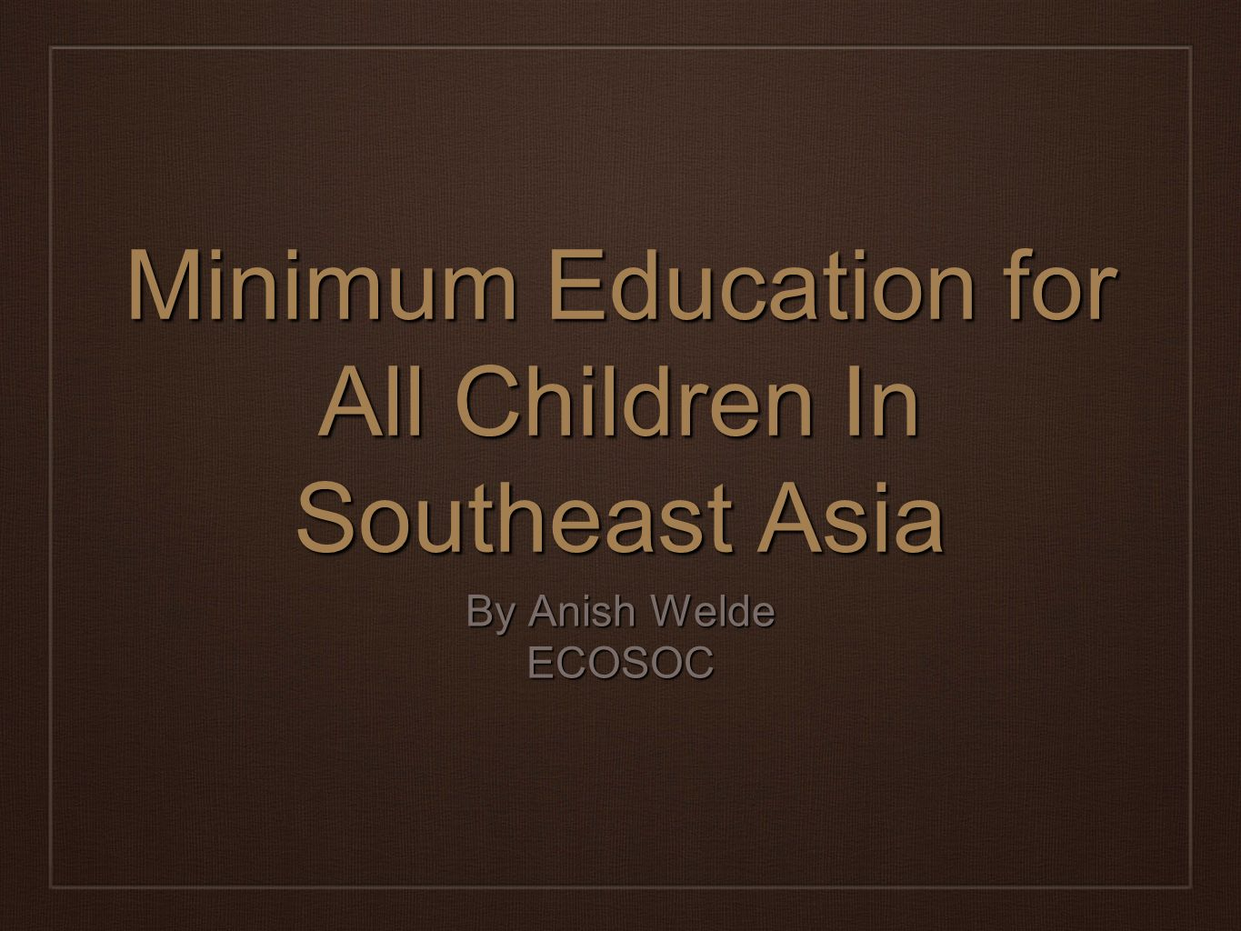Minimum Education for All Children In Southeast Asia