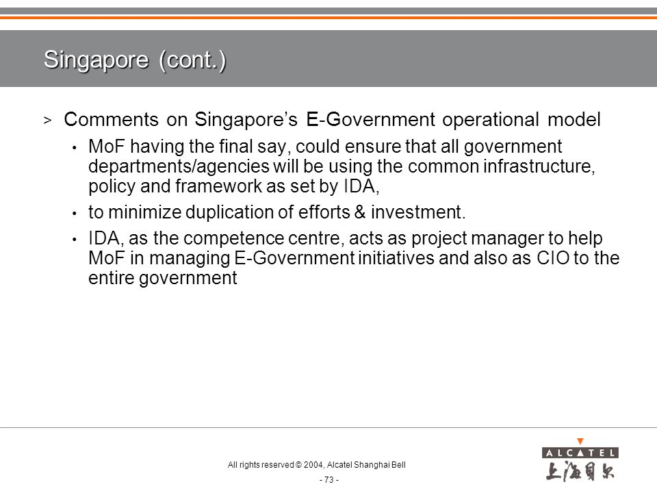Singapore (cont.) Comments on Singapore's E-Government operational model.