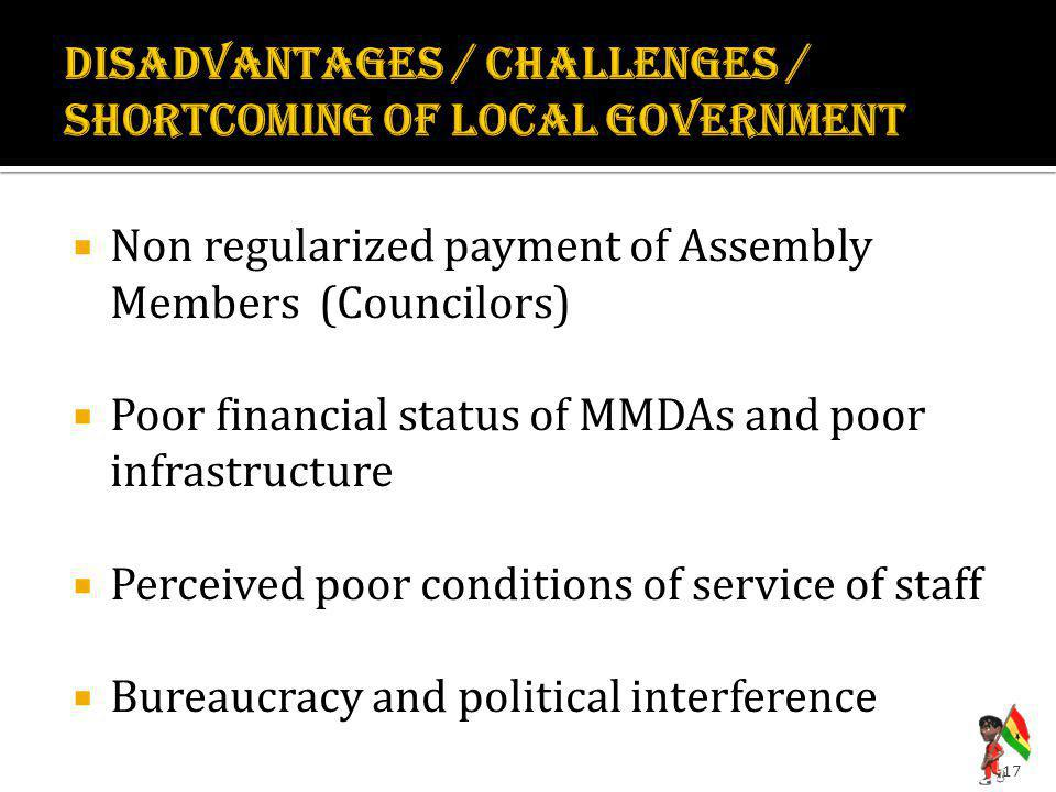 disadvantages / challenges / shortcoming OF LOCAL GOVERNMENT