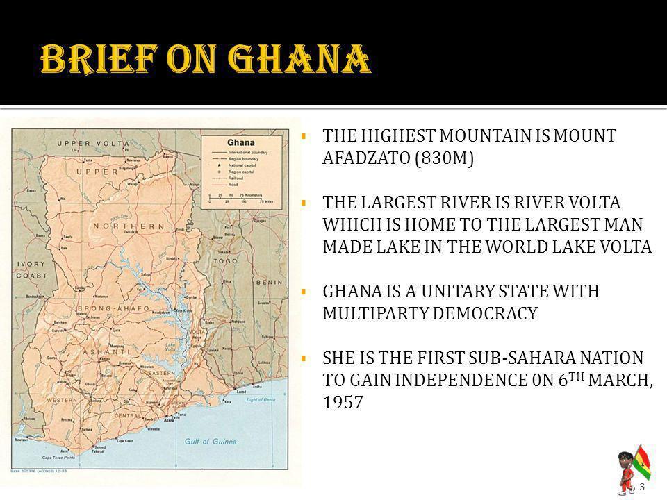 BRIEF ON GHANA THE HIGHEST MOUNTAIN IS MOUNT AFADZATO (830M)