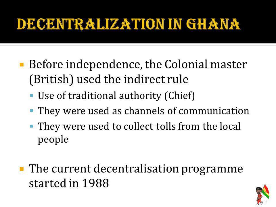 DECENTRALIZATION IN GHANA
