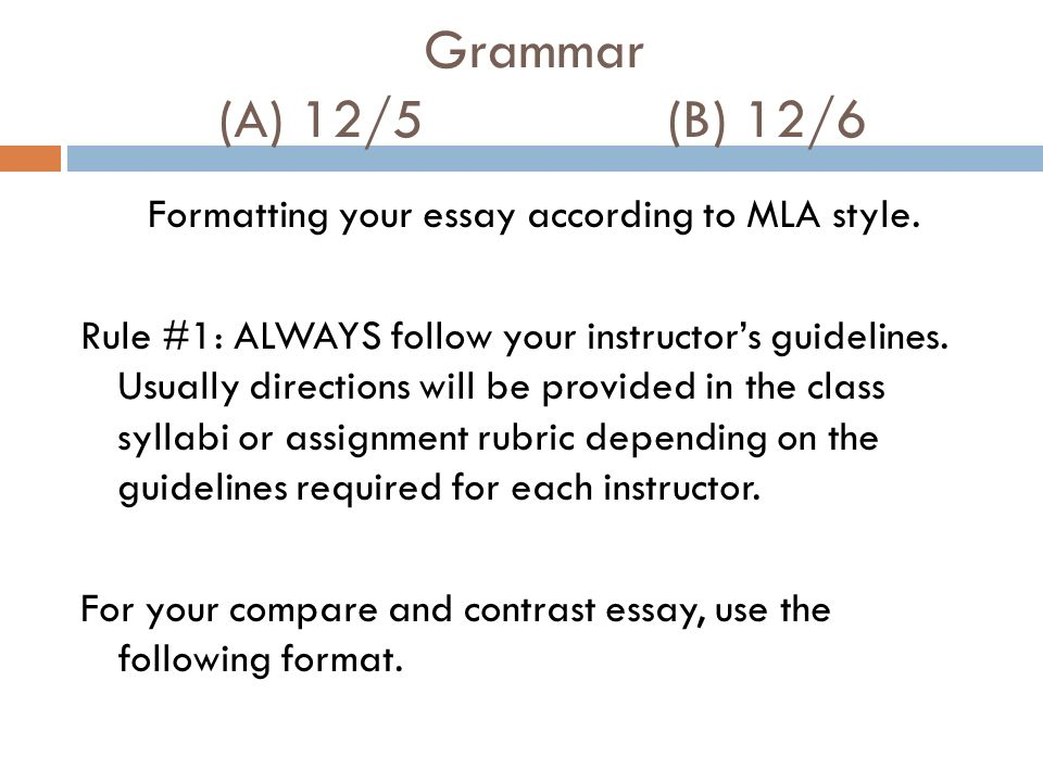 "mla format compare and contrast essay Marginal annotations indicate mla-style formatting and effective writing sample  mla formatted  to"" is not ""equal to"") nonetheless, the comparison with drunk."