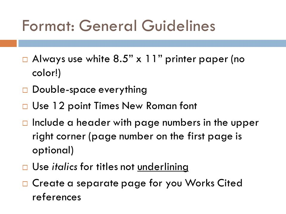 Format: General Guidelines