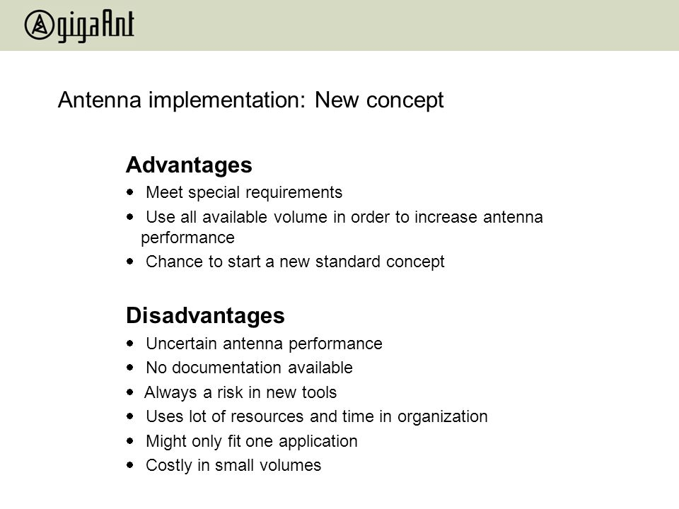 Antenna implementation: New concept