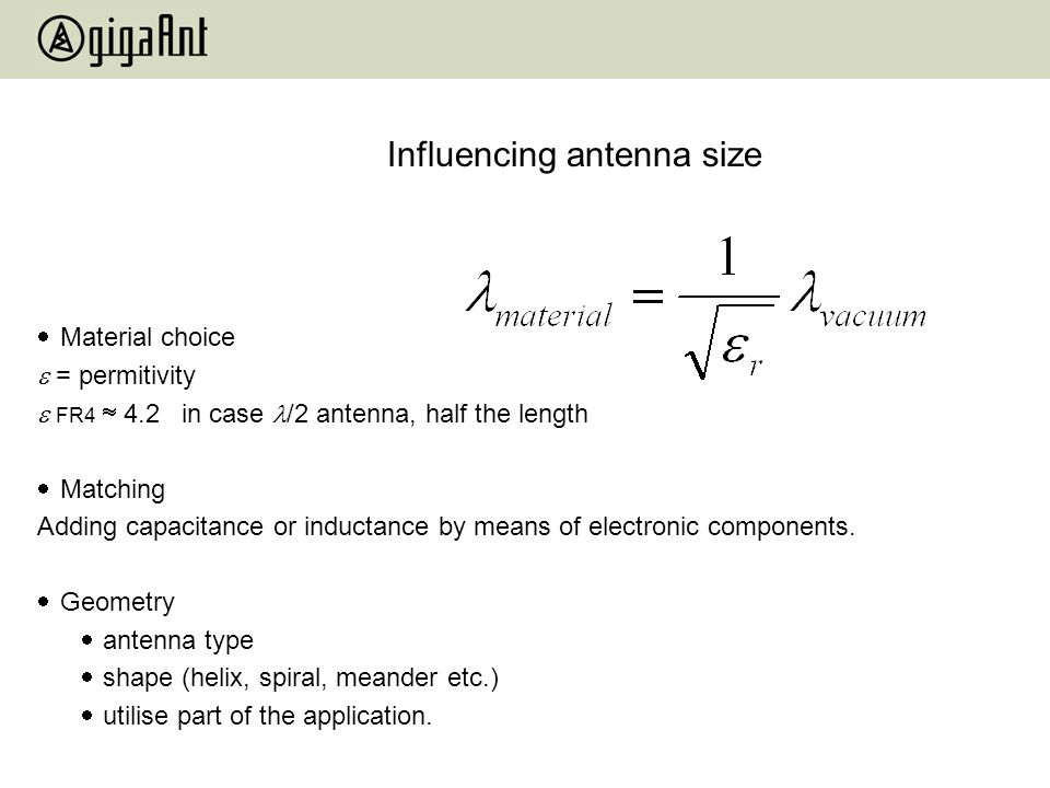 Influencing antenna size
