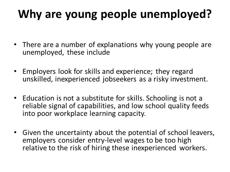 Why are young people unemployed