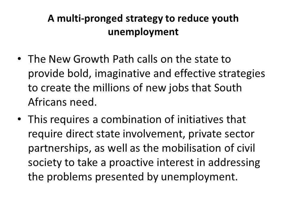 A multi-pronged strategy to reduce youth unemployment