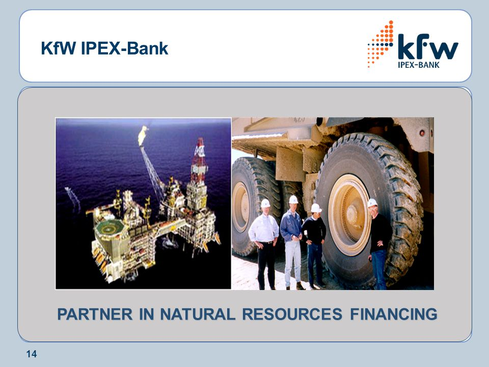 PARTNER IN NATURAL RESOURCES FINANCING