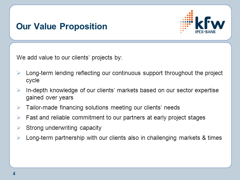Our Value Proposition We add value to our clients' projects by: