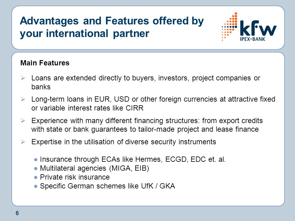 Advantages and Features offered by your international partner
