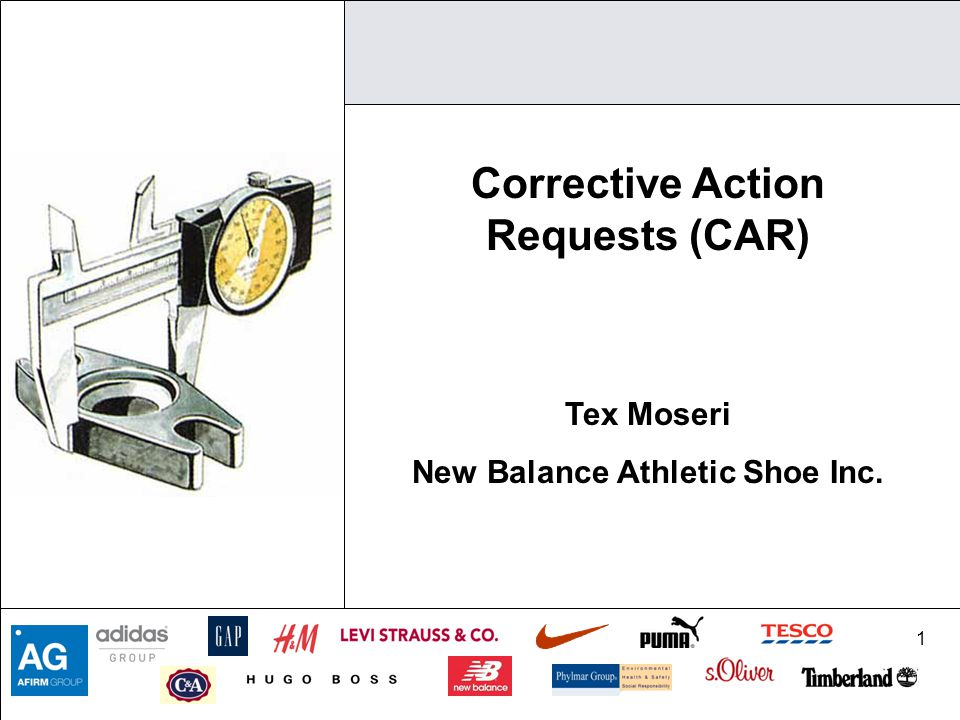 Corrective Action Requests (CAR) New Balance Athletic Shoe Inc.