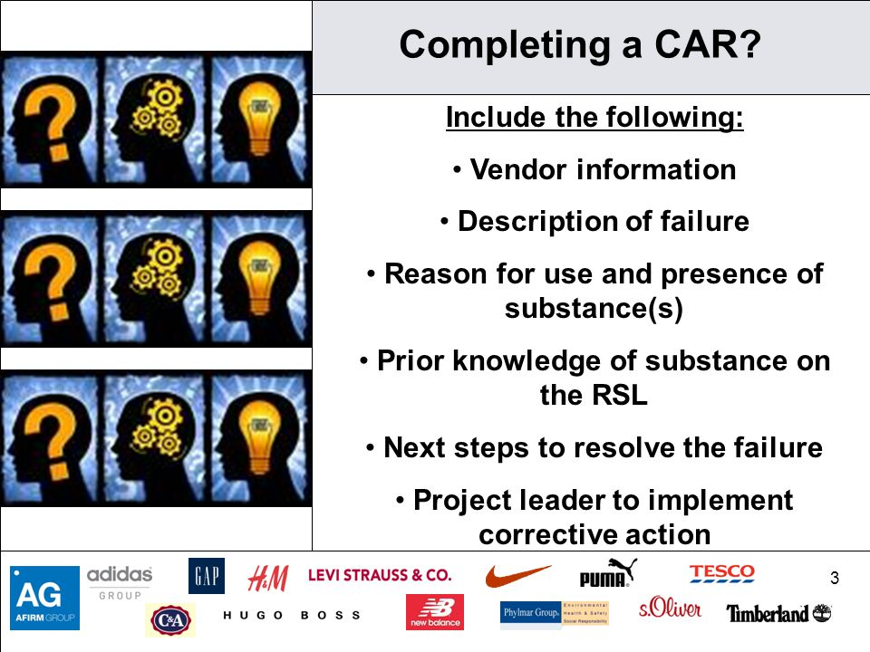 Completing a CAR Include the following: Vendor information