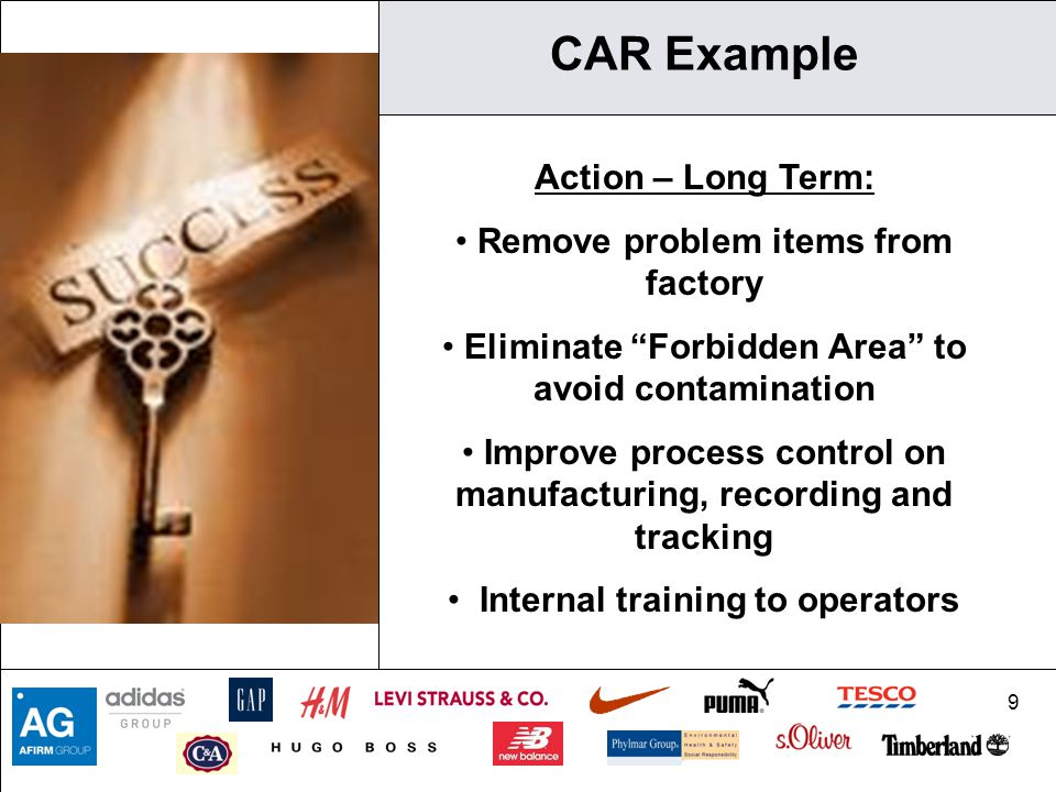 CAR Example Action – Long Term: Remove problem items from factory