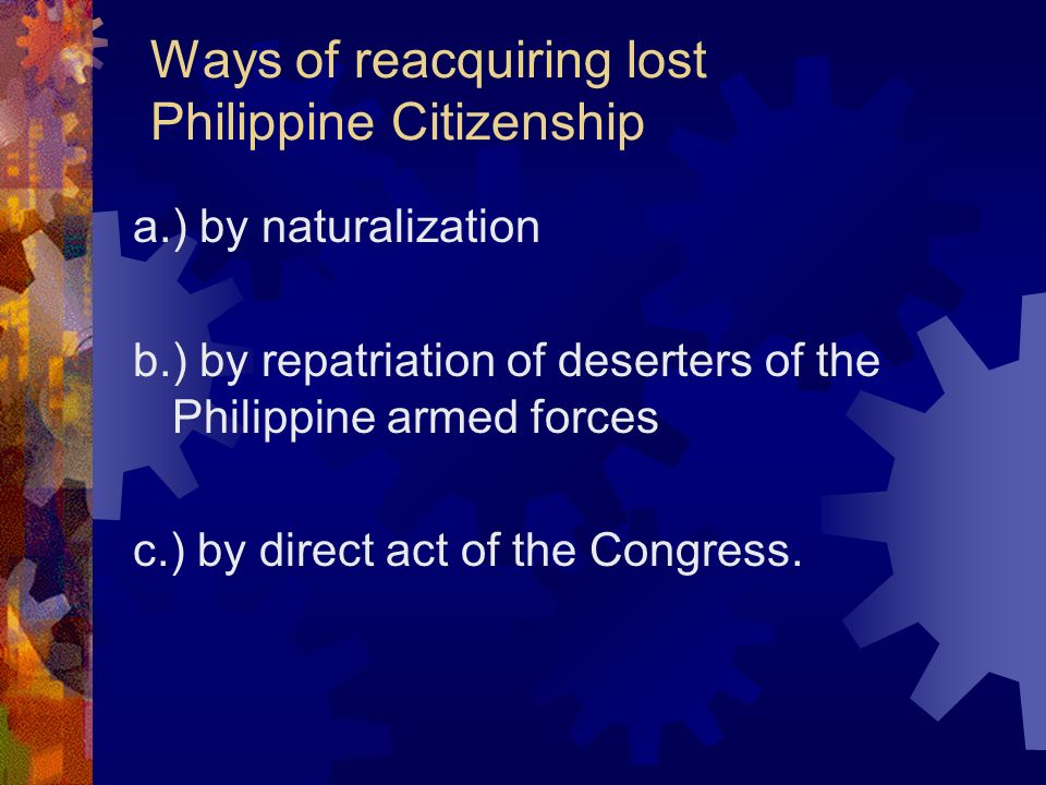 Ways of reacquiring lost Philippine Citizenship