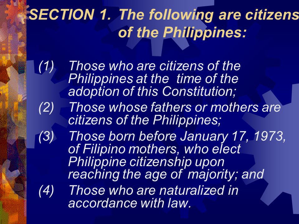 SECTION 1. The following are citizens of the Philippines: