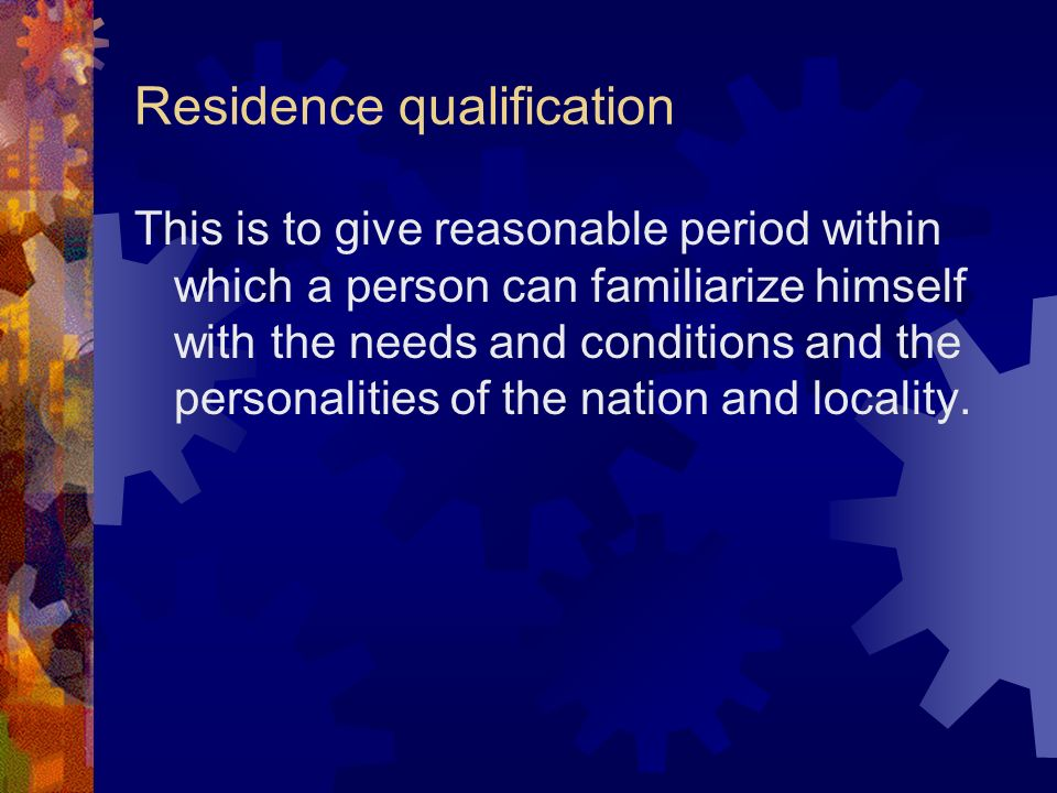 Residence qualification